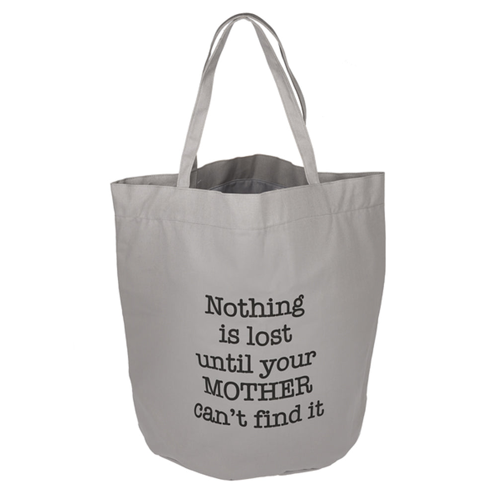 Laundry Bag - Nothing is lost until your Mother can't find it