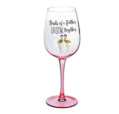 """Birds of a Feather Drink Together"" Flamingo Wine Glass"