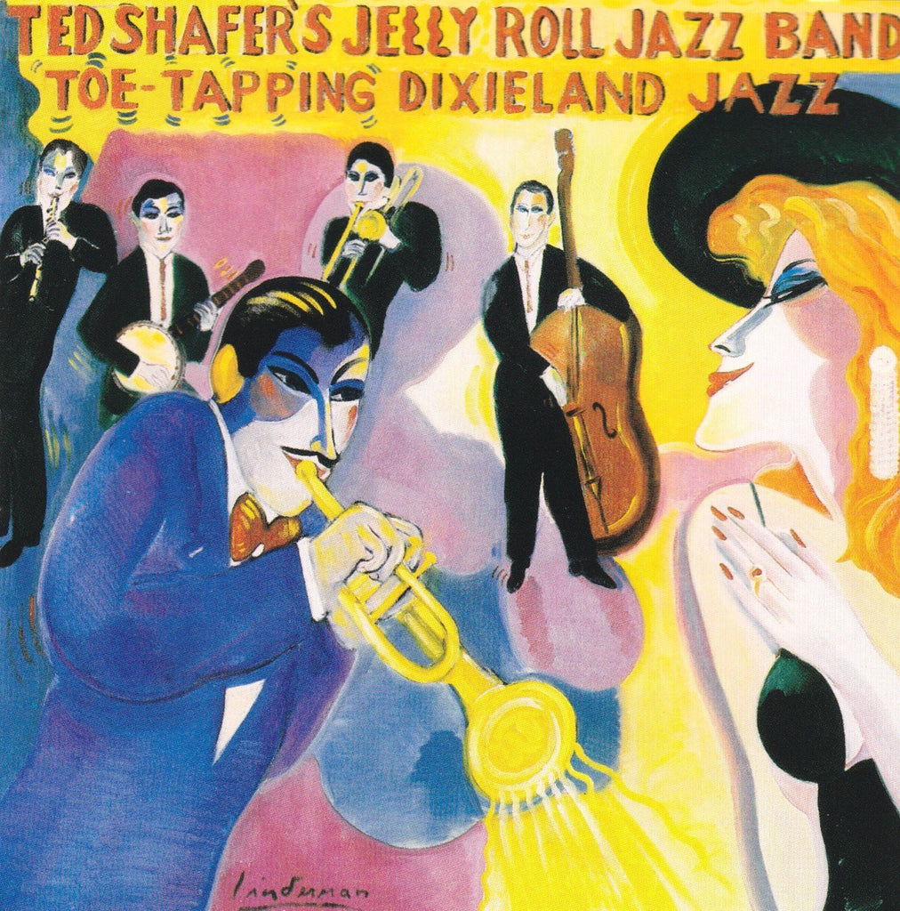 Toe Tapping Dixieland Jazz, Vol. 2 Ted Shafer & Jelly Roll Jazz B Ted Shafer