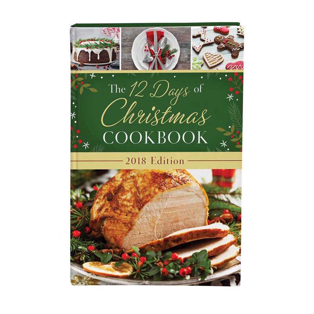 12 Days of Christmas Cookbook 2018 Edition, The