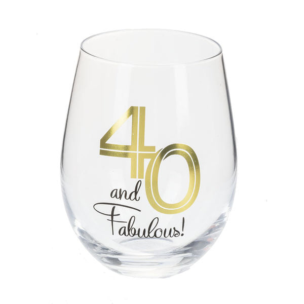 Stemless Wine Glass - 40 and Fabulous
