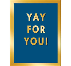 Congratulations Card: YAY FOR YOU!