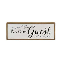 """Be Our Guest"" Block Sign"