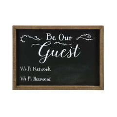 """Be Our Guest"" WiFi Chalkboard Sign"