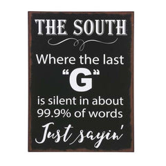 "Sign - The South where the last ""G"" is silent in about 99.9% of words"