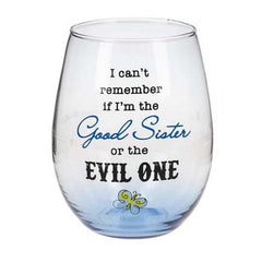 Sister Stemless Wine Glass Good or Evil