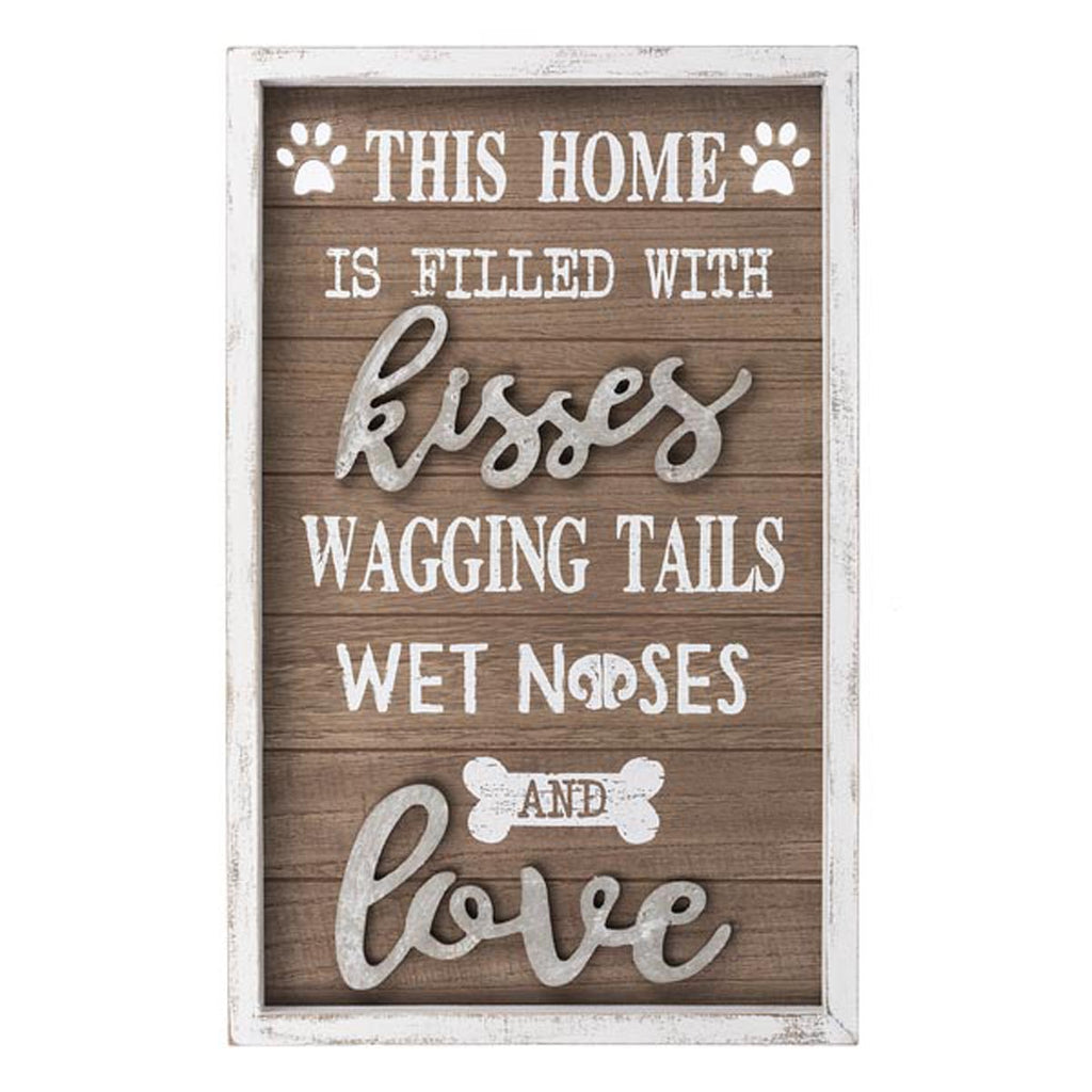 Wall Plaque - This home is filled with kisses wagging tails, wet noses and love
