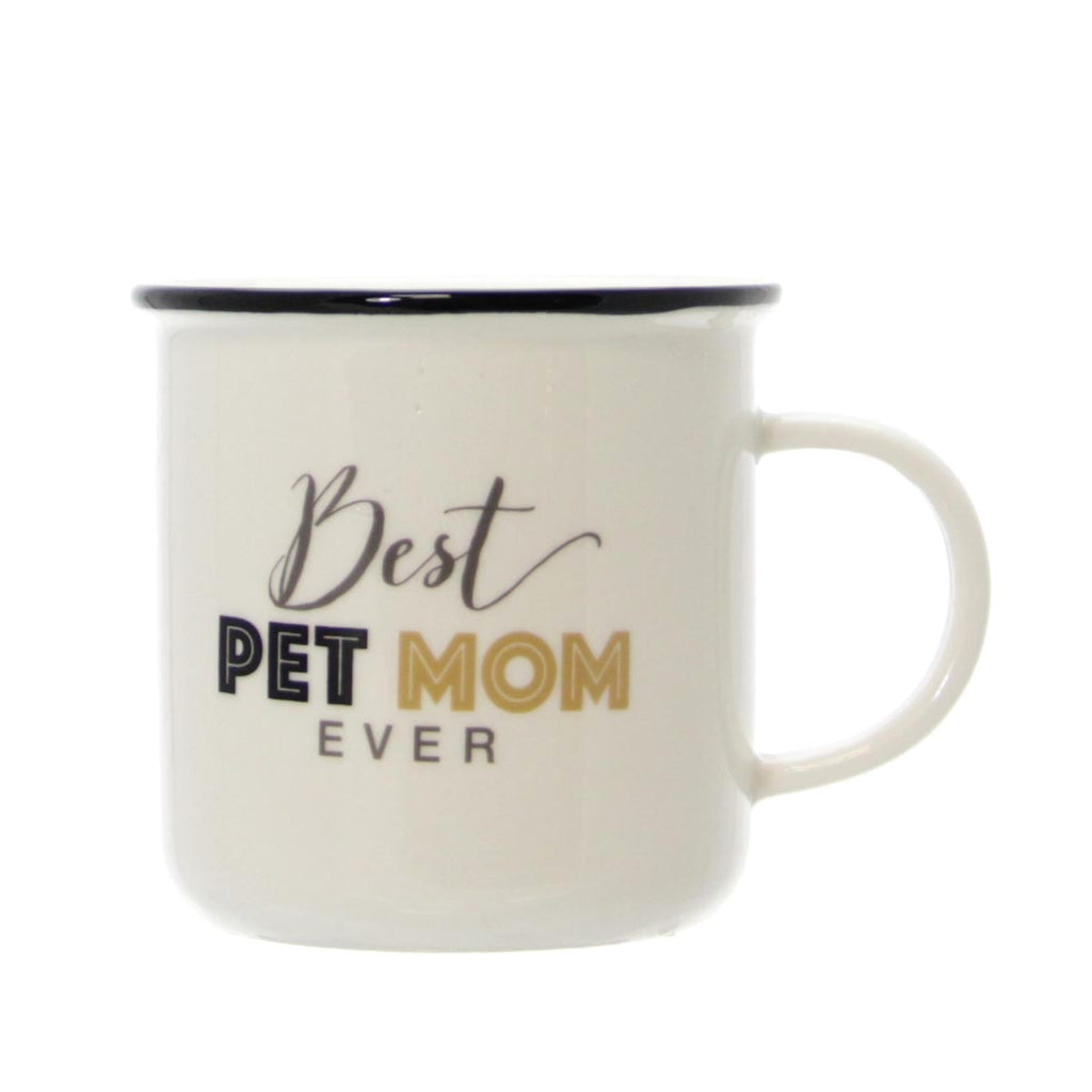 """Best Pet Mom Ever"" Mug"