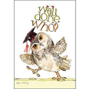 Graduation Card: Well done you! congratulations graduate