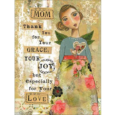 Mother's Day Card: Mom Thank you for your GRACE