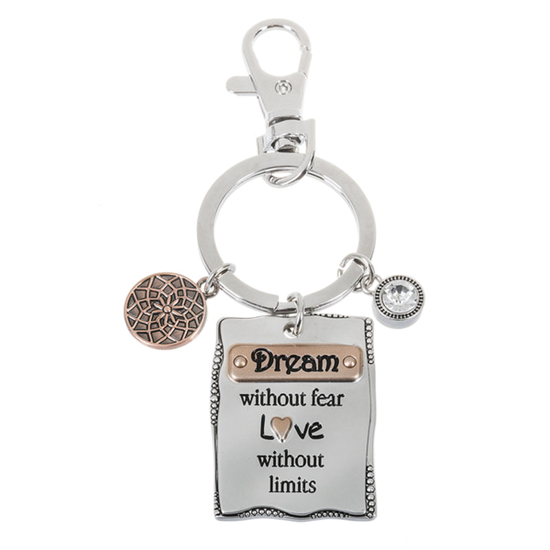 "Key Ring - ""Dream without fear. Love without limits"""