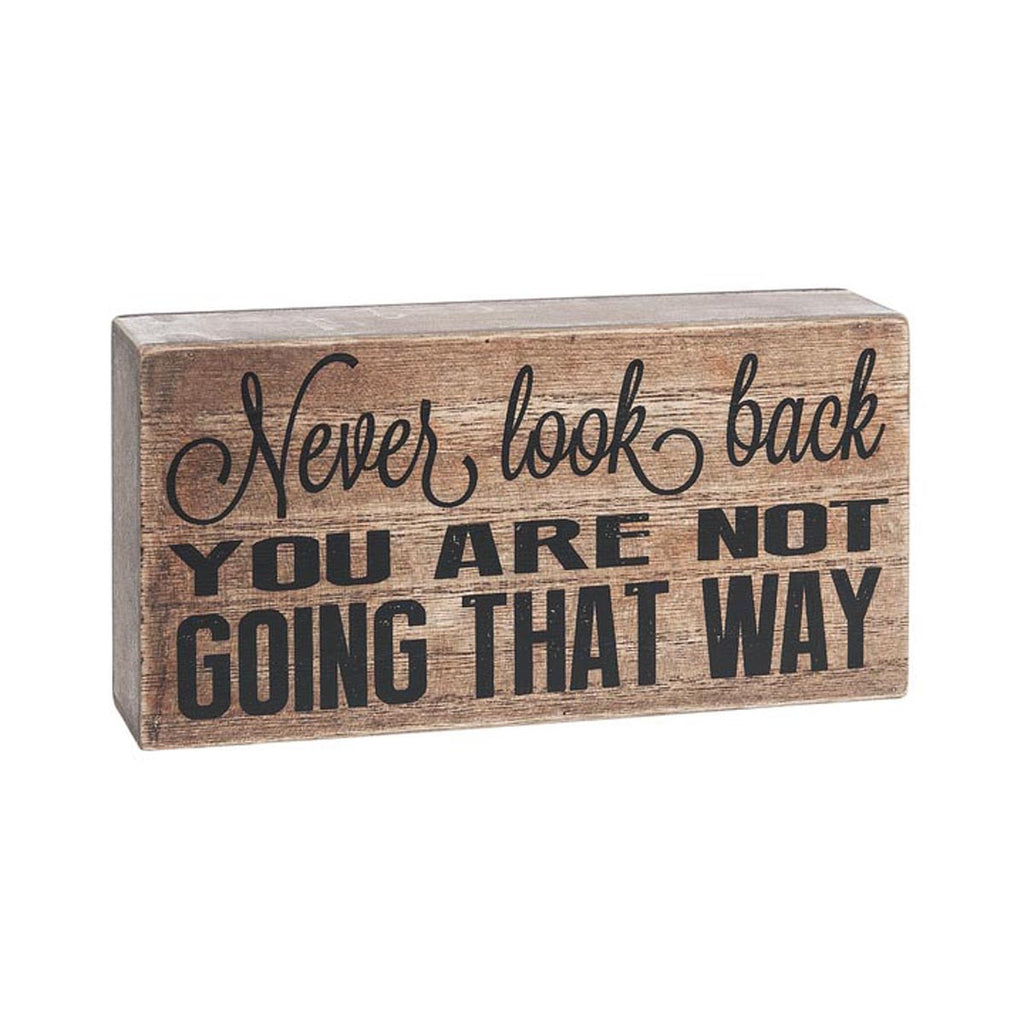 Block Sign - Never look back