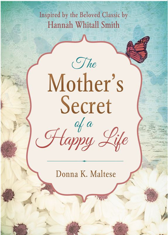 Mother's Secret of a Happy Life, The