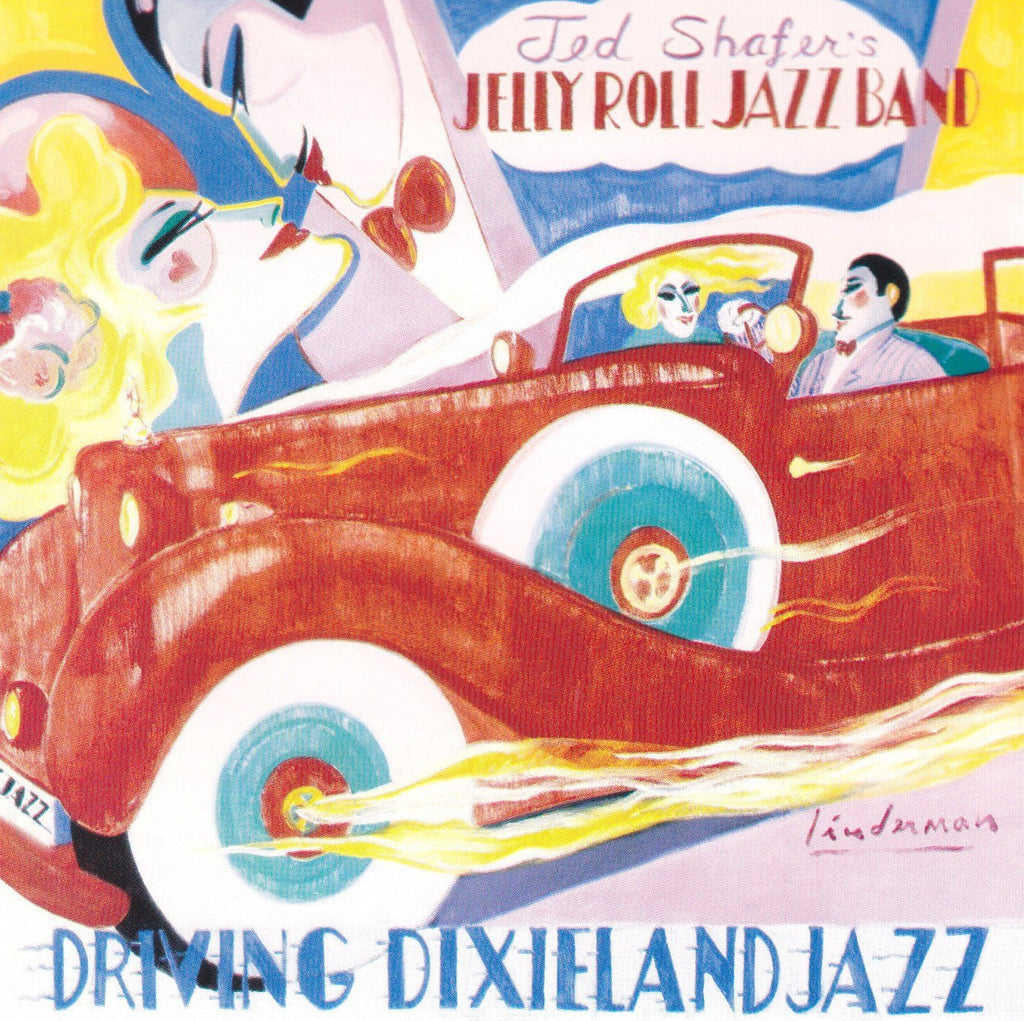 Ted Shafer's Jelly Roll Jazz Band San Francisco Style Jazz: Driving Dixieland Jazz