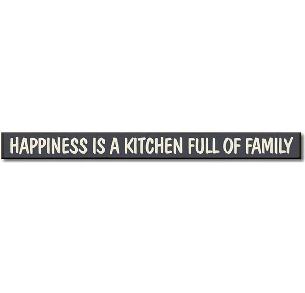 Skinnies Happiness is a Kitchen Full of Family