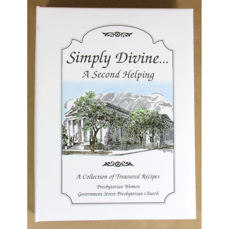 Simply Divine...A Second Helping: A Collection of Treasured Recipes