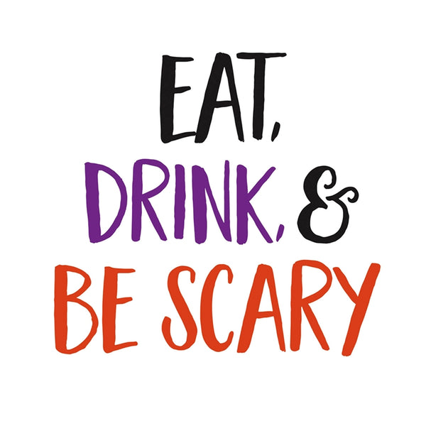 """Eat, Drink, & Be Scary"" Paper Cocktail Napkin"