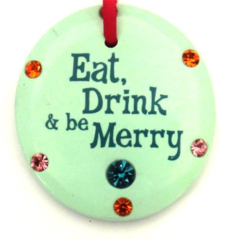 "Wine Glass Charm ""Eat Drink & be Merry"""