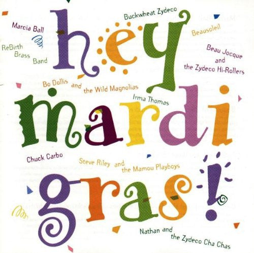 Hey Mardi Gras CD