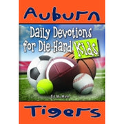 Auburn Tigers: Daily Devotions for Die-Hard Kids