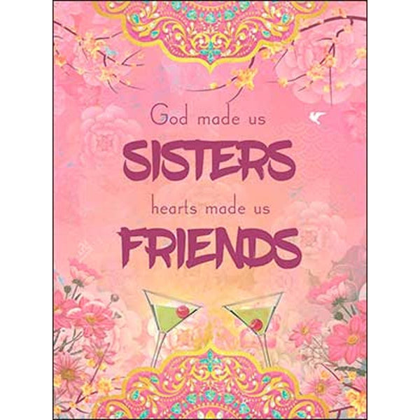 """Sisters....Friends"" Birthday Card w/Martinis"