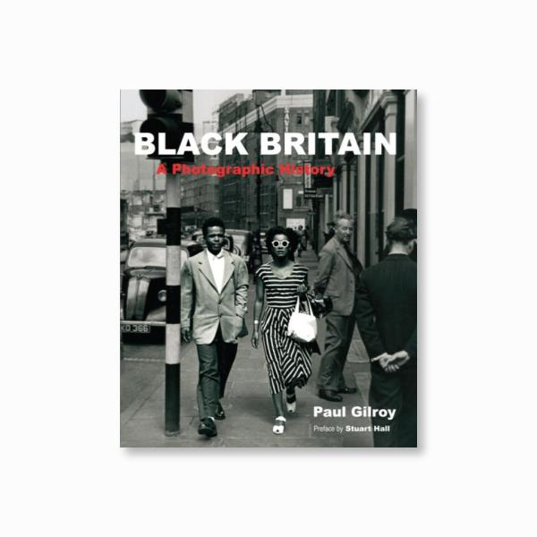 Black Britain : A Photographic History