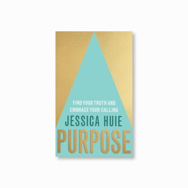 Purpose : Find Your Truth and Embrace Your Calling