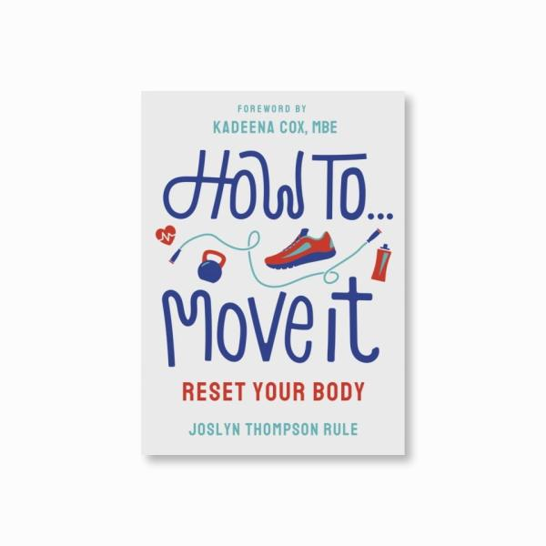 How To Move It : Reset Your Body