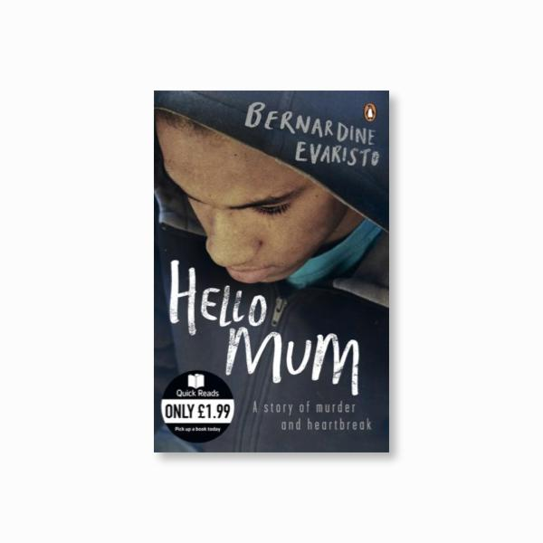 Hello Mum : From the Booker prize-winning author of Girl, Woman, Other