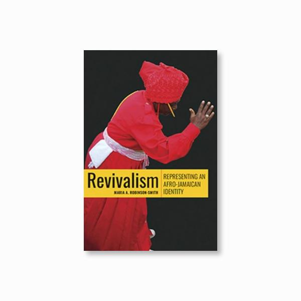 Revivalism : Representing an Afro-Jamaican Identity