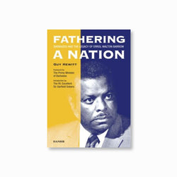 Fathering A Nation: Barbados and the Legacy of Errol Walton