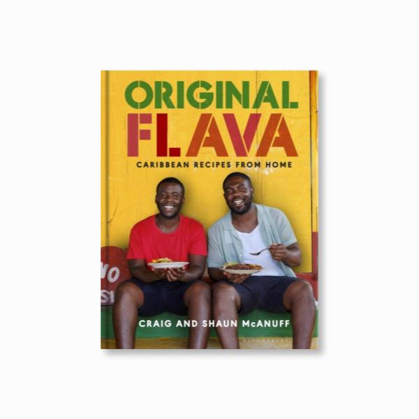 Original Flava : Caribbean Recipes from Home