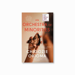 An Orchestra of Minorities : Shortlisted for the Booker Prize 2019