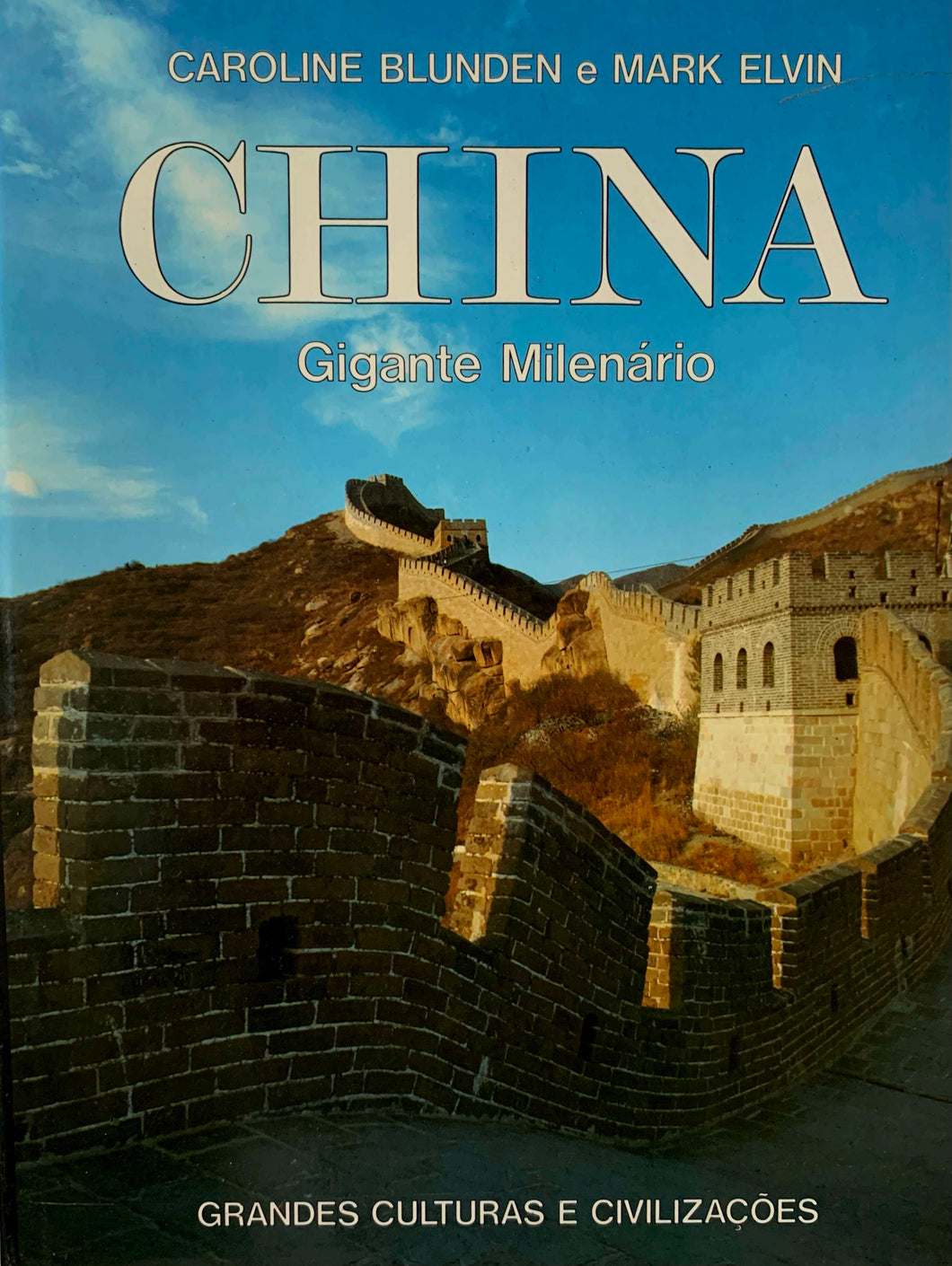 China: Gigante Milenário