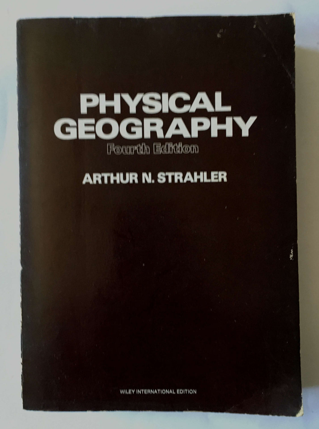 Physical Geography (Fourth Edition)