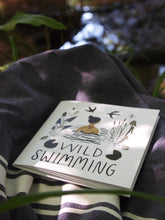Load image into Gallery viewer, Wild swimming book for beginners with tips and advice. Beautiful illustrations
