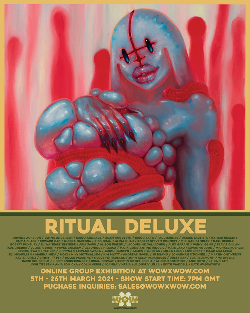 Ritual Deluxe Group Show Friday March 5th at WOWxWOW