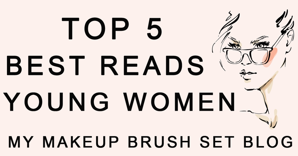 Top 5 Best Reads For Young Women