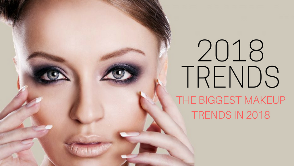 The Biggest Makeup Trends in 2018