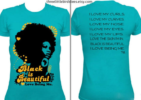 Black Is Beautiful | Women's Tee