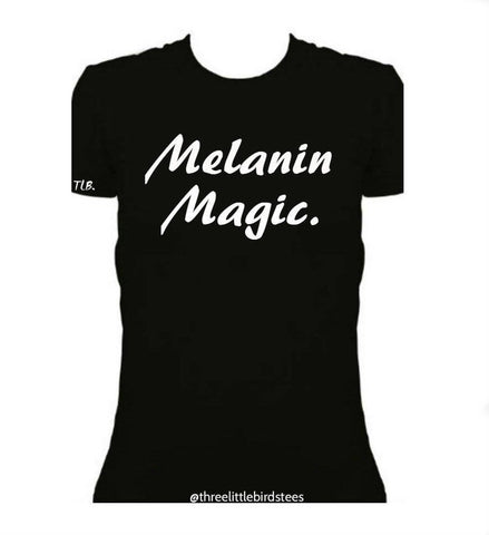 Melanin Magic | Women's Tee