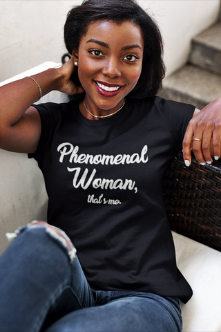 Phenomenal Woman | Women's Tee