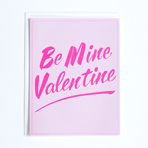 Be Mine Valentine Card in Neon Pink & Blush