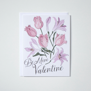 Be Mine Valentine Note Card with Tulip & Lily Bouquet