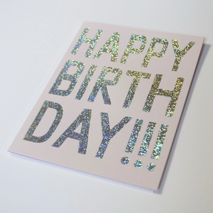 Happy Birthday!!! - Glitter Hologram Foil Card