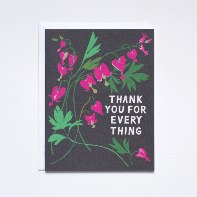 Thank You For Everything - Bleeding Heart Card