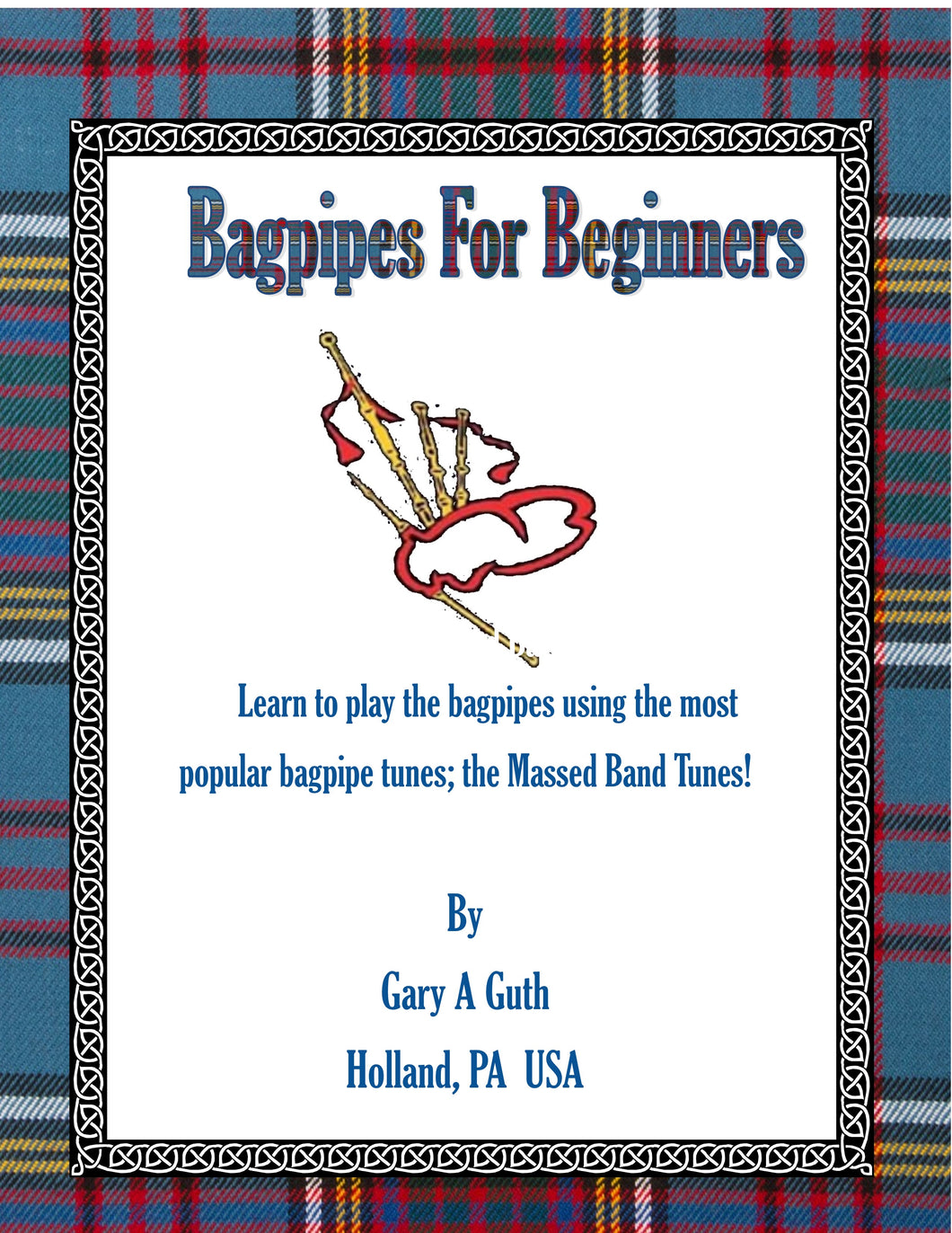 1 Tune at A Time-From Our Bagpipes For Beginners Book $5 Each With Practice Chanter Audio.