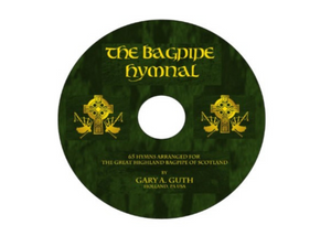 Bagpipe Hymnal-64 Church Hymns Arranged For the Bagpipe!  (Available in Hard Copy and Digital Download)