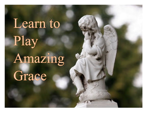 Learn To Play Amazing Grace From Scratch for $79!