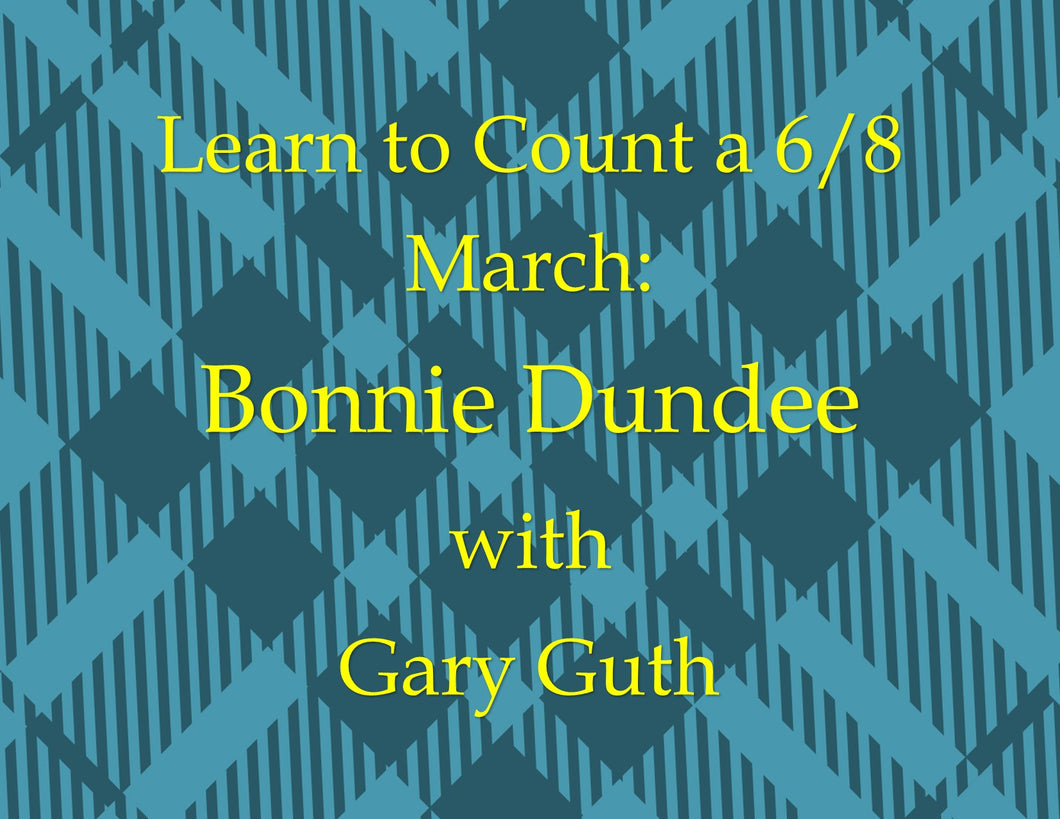 Learn to count 6/8 Rhythm in Bonnie Dundee